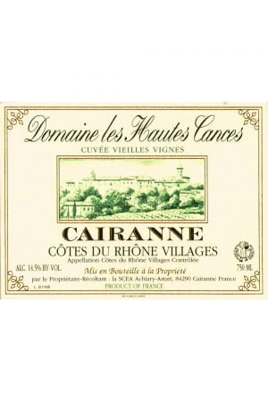 Domaine les Hautes Cances Cotes du Rhone Villages Cairanne Cuvee Vieilles Vignes